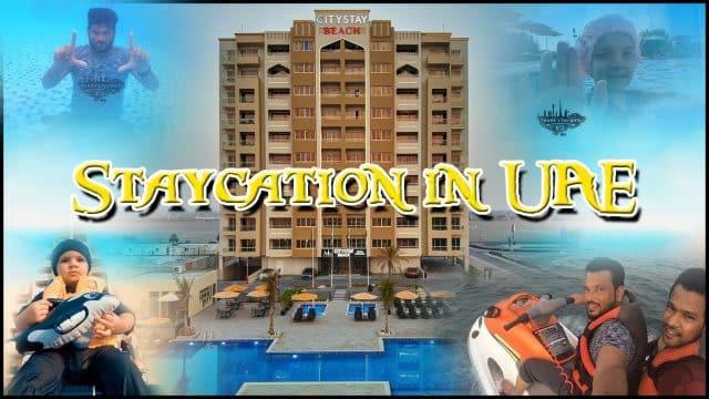 Staycation At Ras Al Khaimah (RAK) City Stay Beach, UAE | Travel Vlog | Tamil Vlog | Summer Vlog