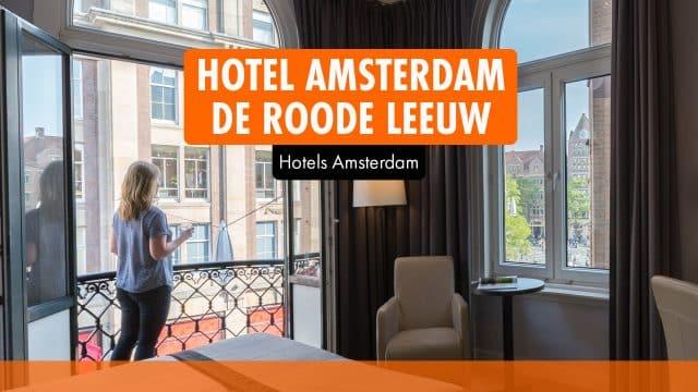 Hotel Amsterdam De Roode Leeuw | Original