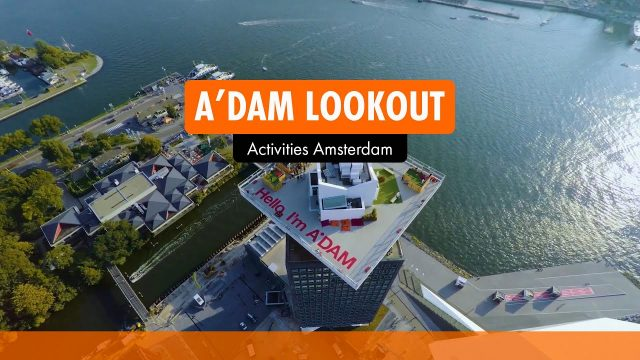 A'DAM LOOKOUT I Activities Amsterdam