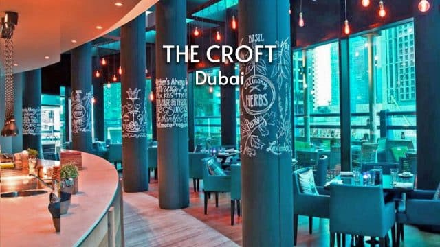 The Croft | Dubai Casual Dining