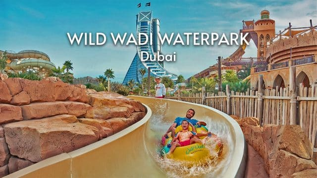 Dubai's Most Thrilling Activities | Wild Wadi WaterPark