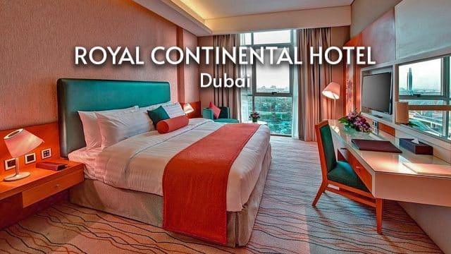 Royal Continental Hotel | Experience Old Dubai